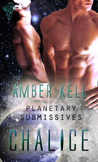 Chalice (Planetary Submissives, #1)