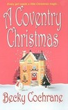 A Coventry Christmas by Becky Cochrane