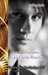 Gay Gene Rising (The Disciples of Goedric Trilogy, #1)