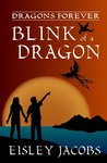Blink of a Dragon (Dragons Forever  #2)