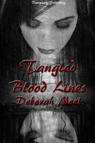 Tangled Blood Lines (Tangled Legacy #1)
