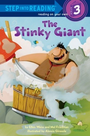 The Stinky Giant by Ellen Weiss