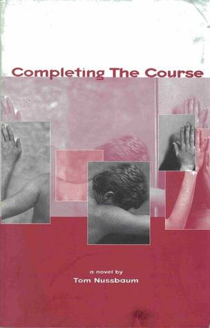 Completing the Course by Tom Nussbaum