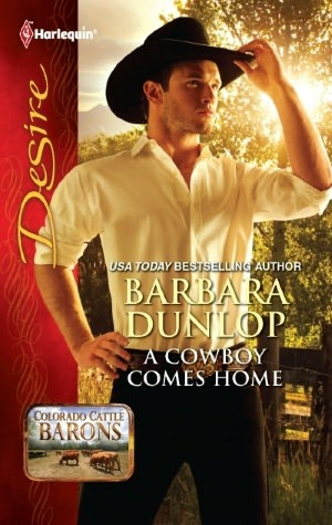 A Cowboy Comes Home by Barbara Dunlop
