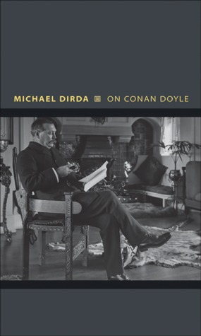 On Conan Doyle by Michael Dirda