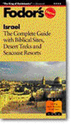 Israel by Fodor's Travel Publications...