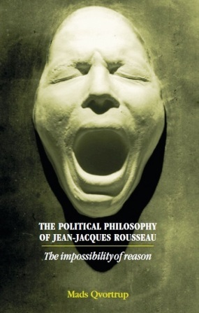 The Political Philosophy of Jean-Jacques Rousseau  The Impossibilty of    Jean Jacques Rousseau Books