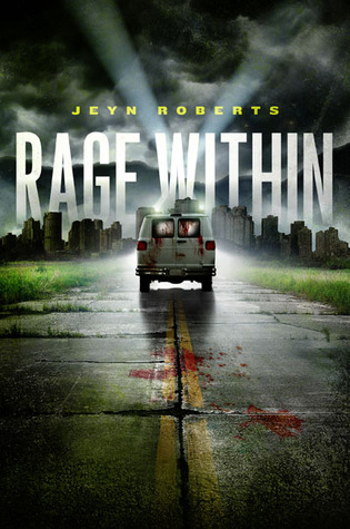 Review: Rage Within by Jeyn Roberts