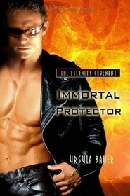 Immortal Protector by Ursula Bauer