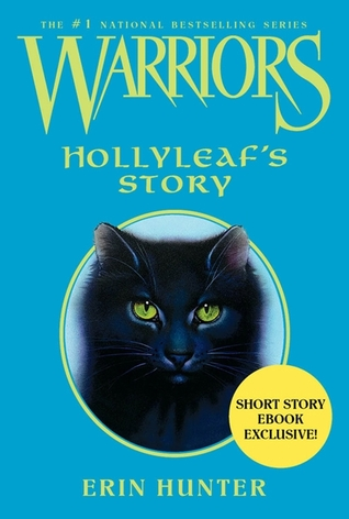 Hollyleaf's Story by Erin Hunter