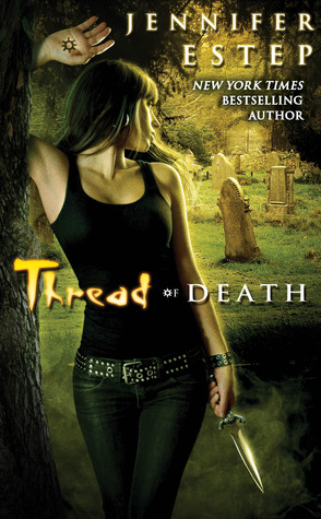 13261096 Saturday Shorts: Thread of Death by Jennifer Estep