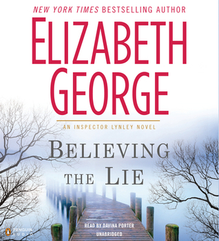 Believing the Lie (Inspector Lynley, #17)