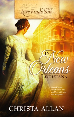 Love Finds You in New Orleans, Louisiana by Christa Allan