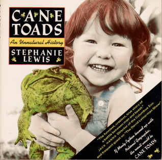 Cane Toads by Stephanie Lewis
