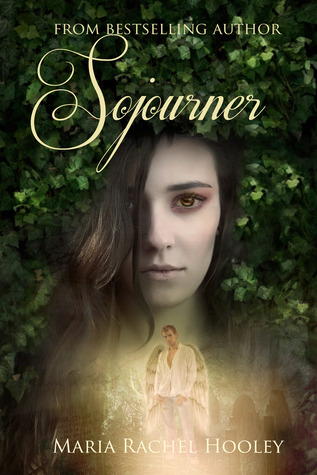 Sojourner by Maria Rachel Hooley