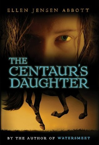 The Centaur's Daughter