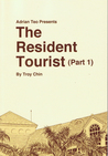The Resident Tourist (Part 1)