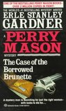 The Case Of The Borrowed Brunette (Perry Mason, #28)