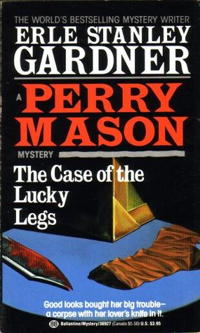 The Case of the Lucky Legs by Erle Stanley Gardner