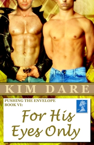 For His Eyes Only by Kim Dare