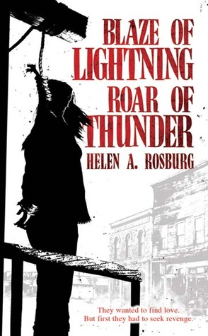Blaze of Lightning, Roar of Thunder by Helen Rich