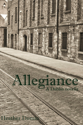 Allegiance: A Dublin Novella