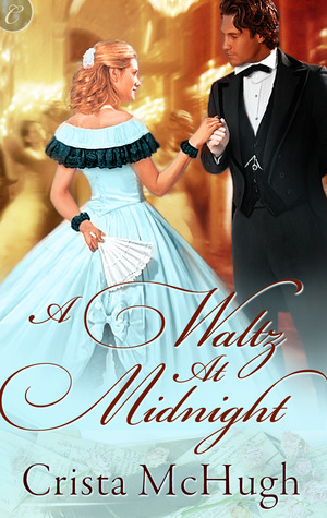 A Waltz at Midnight by Crista McHugh