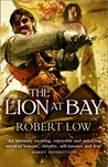 The Lion at Bay (Kingdom Series, #2)