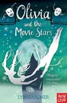 Olivia and the Movie Stars (Stage School, #3)