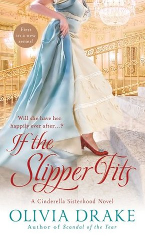 If the Slipper Fits by Olivia Drake