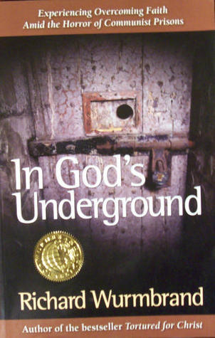 In God's Underground by Richard Wurmbrand