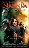 The Chronicles of Narnia: Prince Caspian (The Chronicles of Narnia, #4)