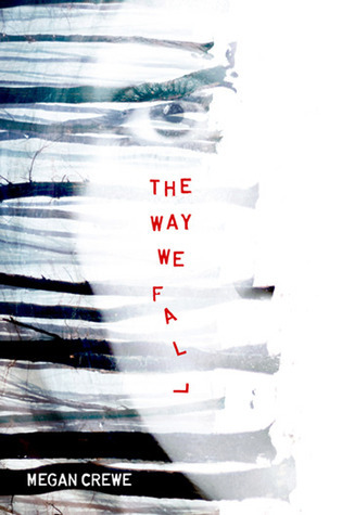 The Way We Fall (Fallen World #1)