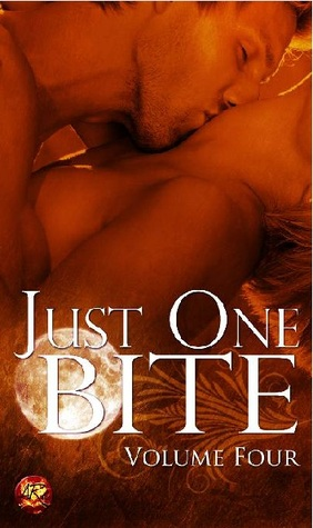 Just One Bite: Volume Four (Just One Bite, #4)