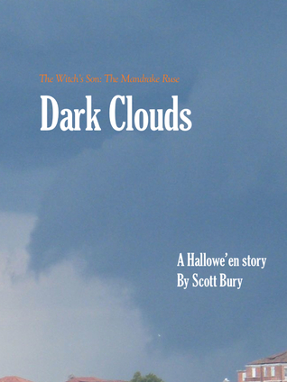 Dark Clouds by Scott Bury
