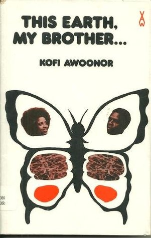 This Earth, My Brother by Kofi Awoonor