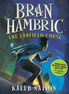 The Farfield Curse (Bran Hambric, #1)