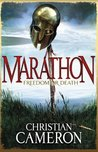 Marathon: Freedom or Death (Long War, #2)