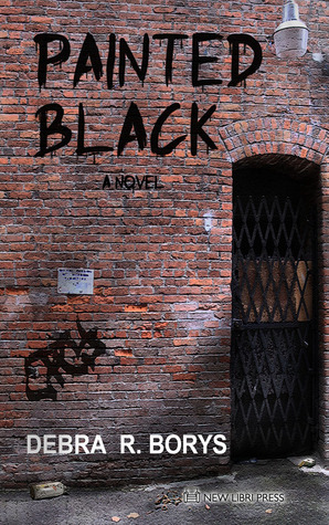 Painted Black by Debra R. Borys