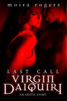 Virgin Daiquiri (Last Call, #4)