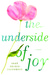 The Underside of Joy (ebook)