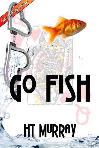 Go Fish by H.T. Murray