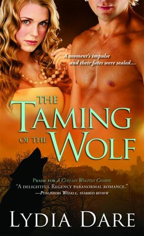 The Taming of the Wolf (Westfield Wolves, #4)