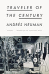 Traveler of the Century by Andrés Neuman