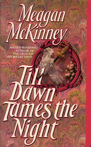 Till Dawn Tames the Night by Meagan McKinney