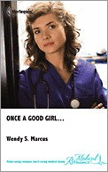 Once a Good Girl...  (Madrin Memorial Hospital #2)