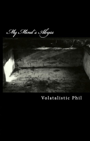 My Mind's Abyss by Volatalistic Phil