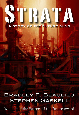 Strata by Bradley P. Beaulieu
