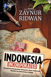 Indonesia Incorporated by Zaynur Ridwan