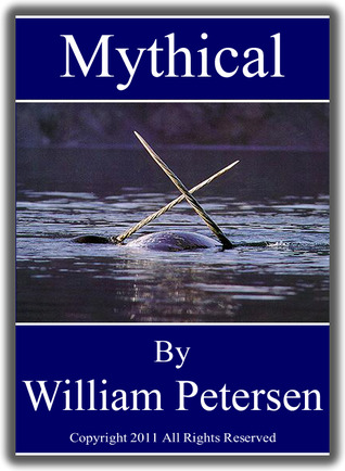 Mythical by William  Petersen